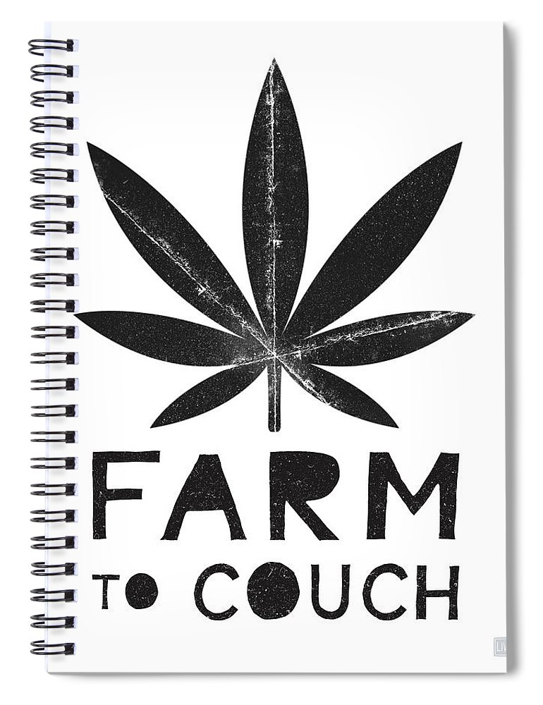 Cannabis Spiral Notebook featuring the mixed media Farm To Couch Black And White- Cannabis Art by Linda Woods by Linda Woods