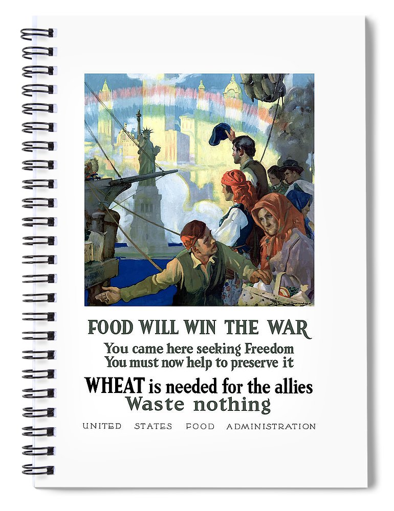 Immigrants Spiral Notebook featuring the painting Food Will Win The War by War Is Hell Store