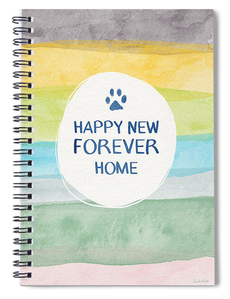 Forever Home Spiral Notebook featuring the mixed media Happy New Forever Home- Art By Linda Woods by Linda Woods