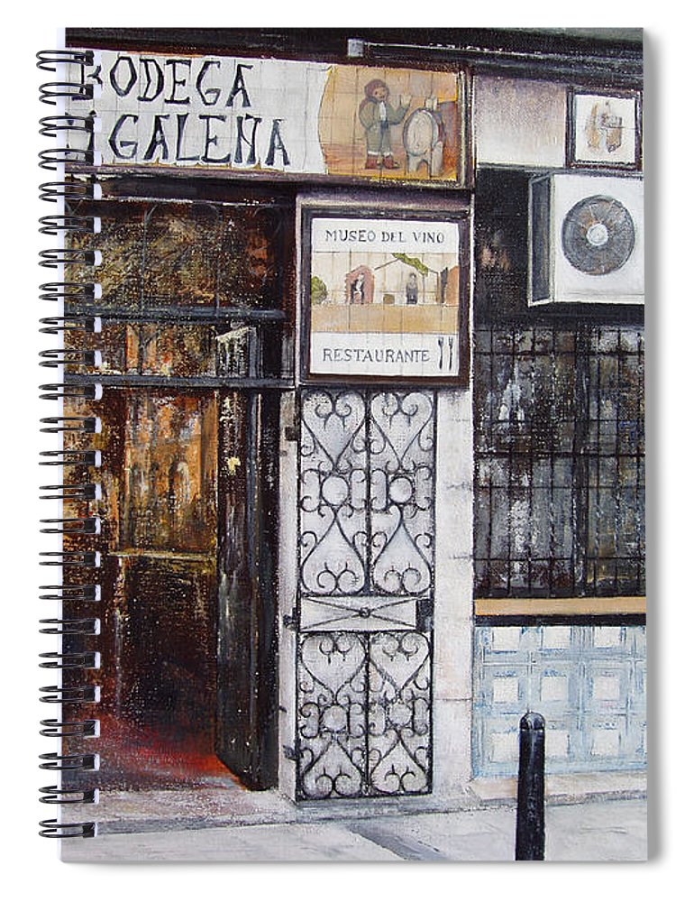 Bodega Spiral Notebook featuring the painting La Cigalena Old Restaurant by Tomas Castano