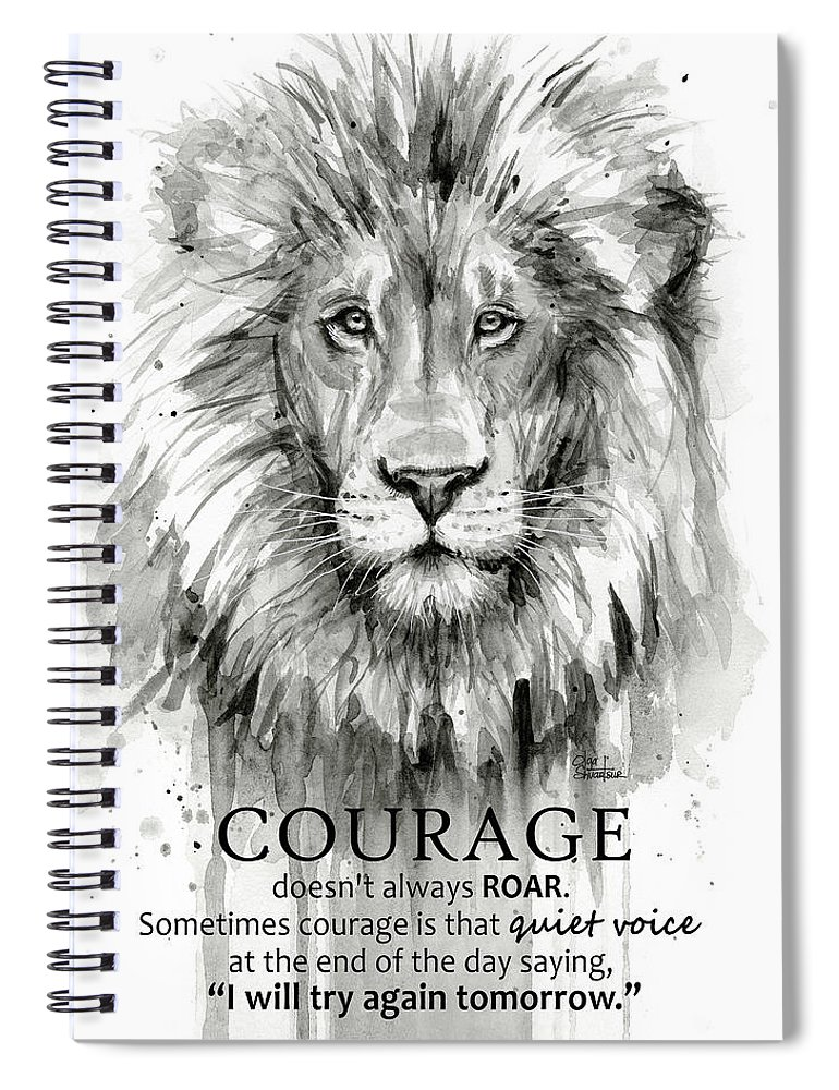 Lion Spiral Notebook featuring the painting Lion Courage Motivational Quote Watercolor Animal by Olga Shvartsur