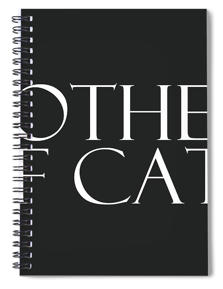Cat Spiral Notebook featuring the digital art Mother of Cats- by Linda Woods by Linda Woods