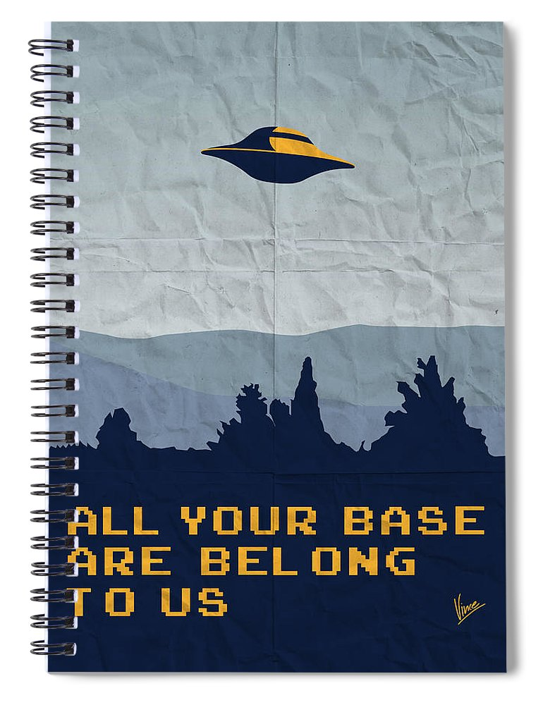 Classic Spiral Notebook featuring the digital art My All Your Base Are Belong To Us Meets X-files I Want To Believe Poster by Chungkong Art