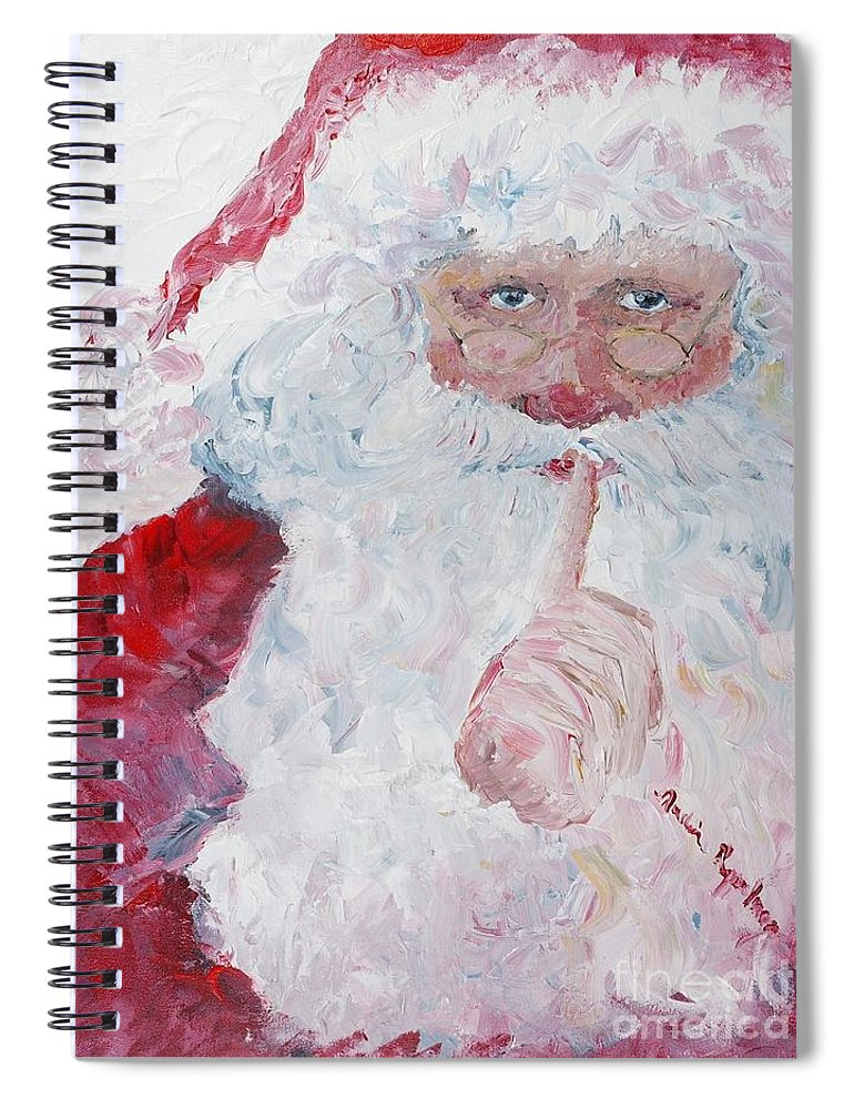 Santa Spiral Notebook featuring the painting Santa Shhhh by Nadine Rippelmeyer