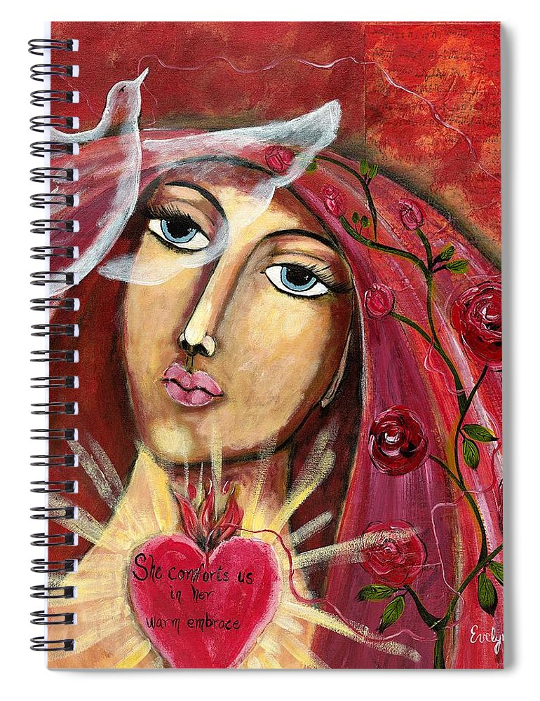 Lady Spiral Notebook featuring the painting She Who Comforts Us by Evelyne Verret