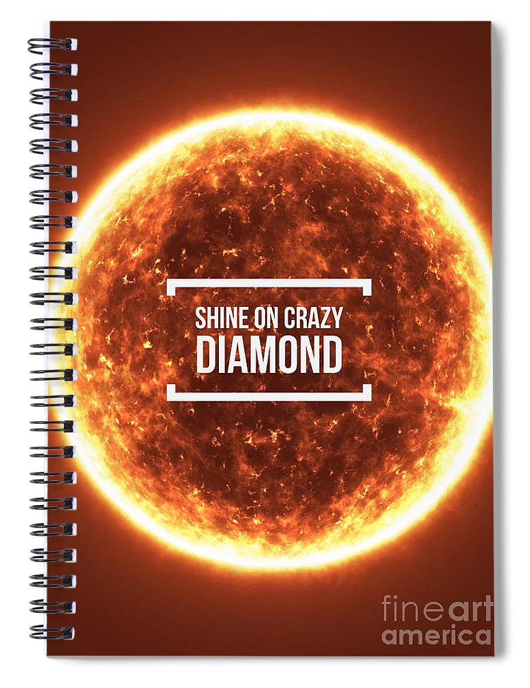 Pink Floyd Spiral Notebook featuring the photograph Shine On Crazy Diamond by Edward Fielding