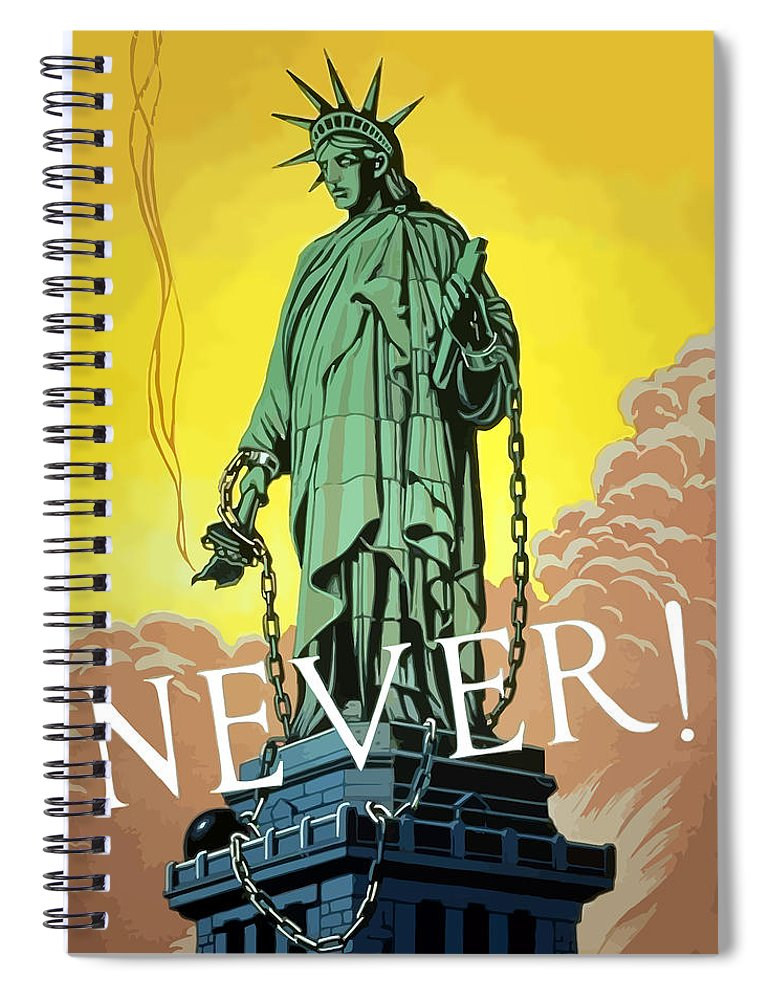 Statue Of Liberty Spiral Notebook featuring the painting Statue Of Liberty In Chains -- Never by War Is Hell Store