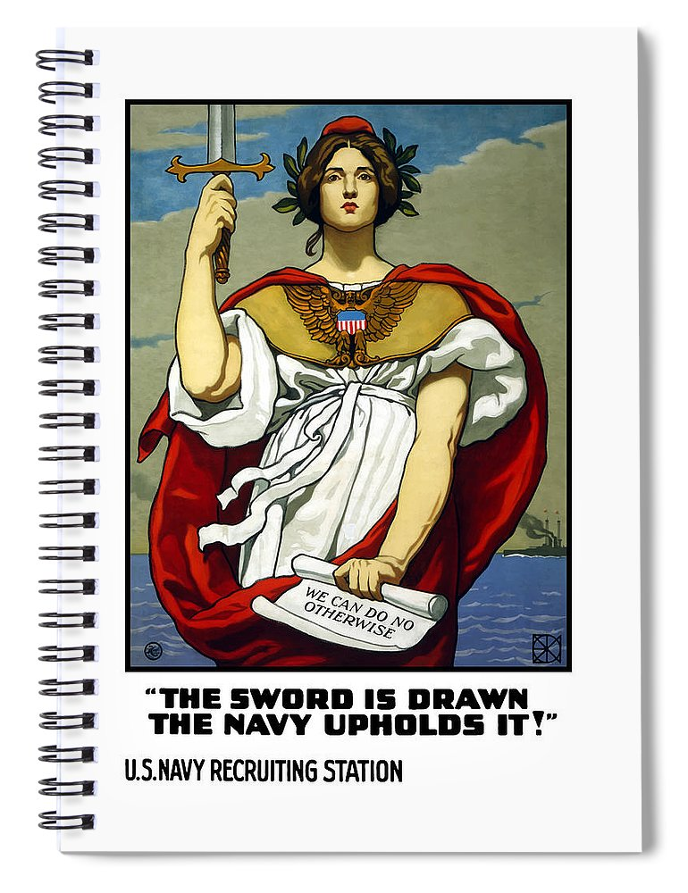 Navy Spiral Notebook featuring the painting The Sword Is Drawn - The Navy Upholds It by War Is Hell Store