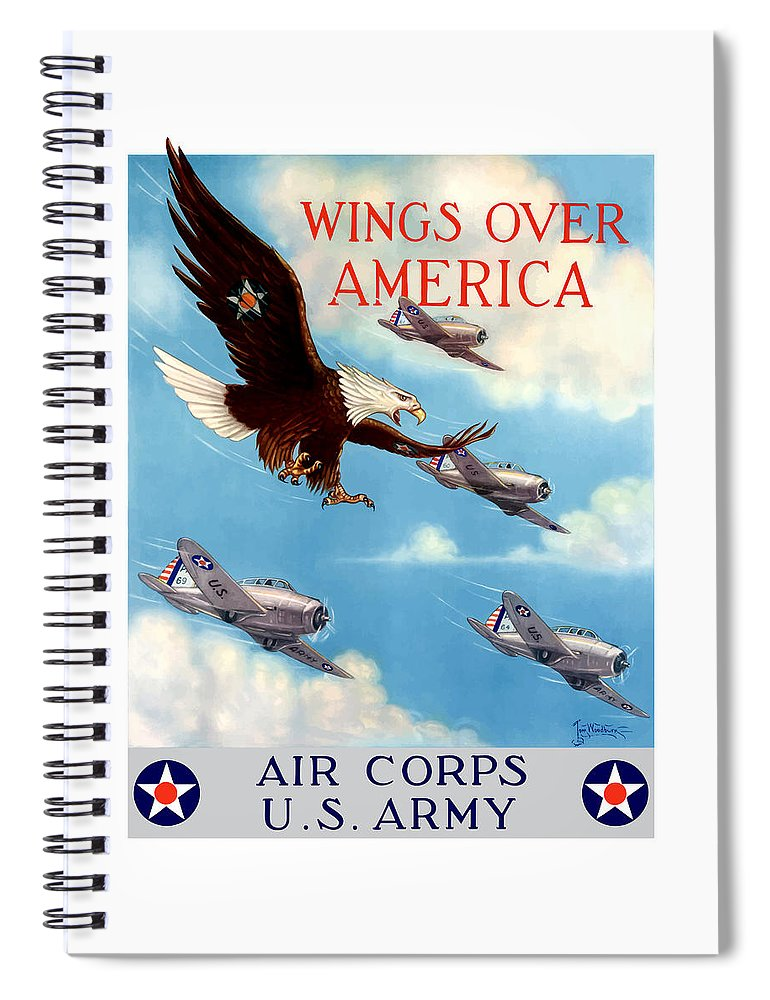 Eagle Spiral Notebook featuring the painting Wings Over America - Air Corps U.s. Army by War Is Hell Store