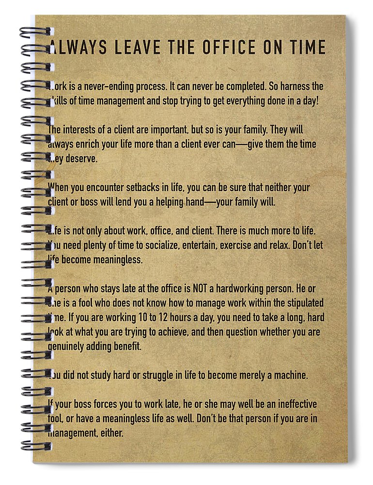 Always Leave The Office On Time A Workplace And Career Life Balance Manifesto Spiral Notebook For Sale By Design Turnpike