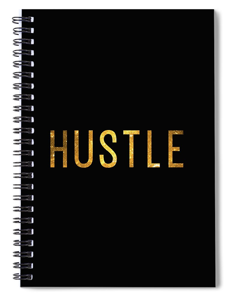 Hustle Spiral Notebook featuring the digital art Hustle by Zapista OU