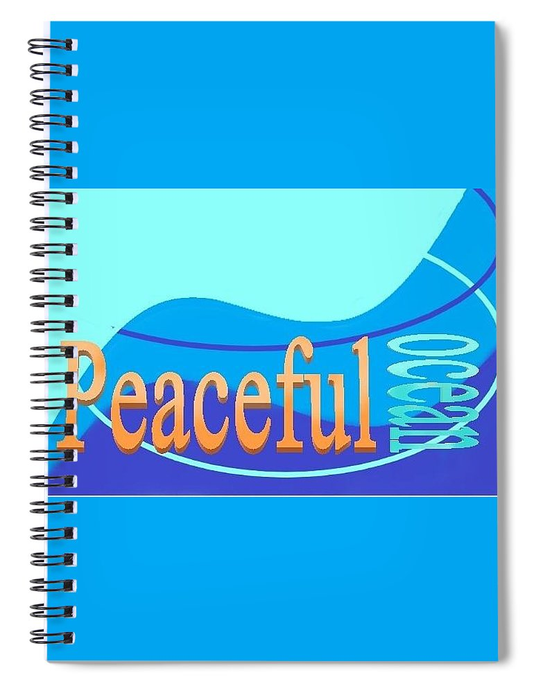 Spiral Notebook featuring the digital art Peaceful Ocean by Andrew Johnson