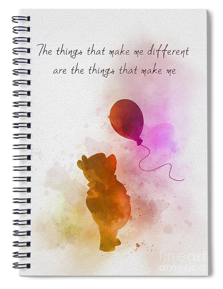 Winnie The Pooh Spiral Notebook featuring the mixed media The things that make me different by My Inspiration