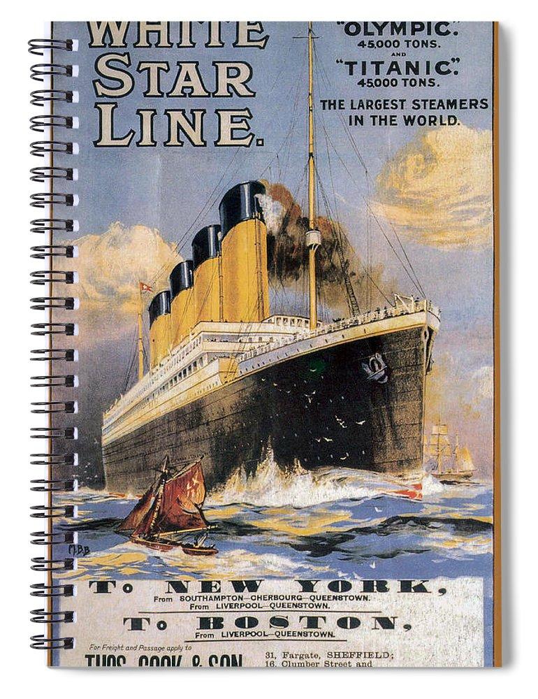 Titanic Advertising Poster Spiral Notebook featuring the photograph Titanic Advertising Poster by Jon Neidert