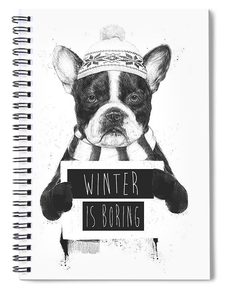Bulldog Spiral Notebook featuring the mixed media Winter Is Boring by Balazs Solti