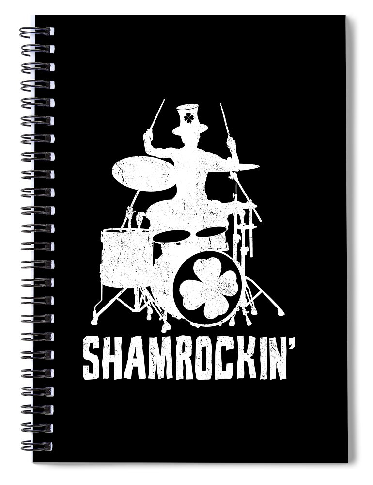 St Patricks Day Spiral Notebook featuring the digital art Shamrockin St Patricks Day Shamrock Drummer by Haselshirt