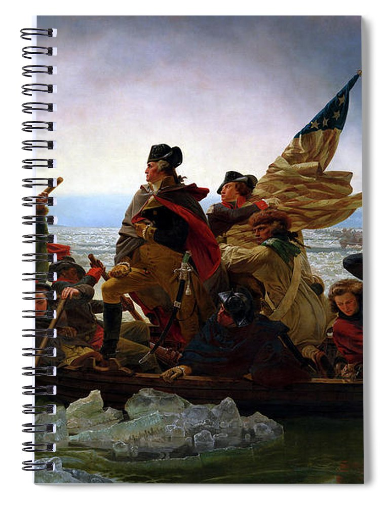 George Washington Spiral Notebook featuring the painting Washington Crossing the Delaware by Emanuel Leutze