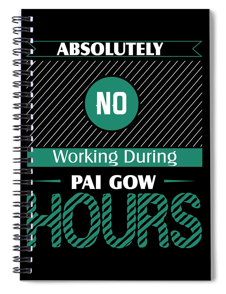 Card Games Spiral Notebook featuring the digital art Absolutely No Working During Pai Gow by Passion Loft