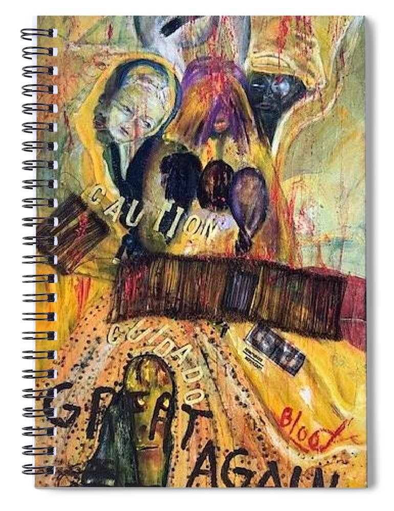 Border Wall Spiral Notebook featuring the painting Great Again by Peggy Blood