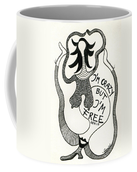 Genio Coffee Mug featuring the drawing Crazy But Free by Genio GgXpress