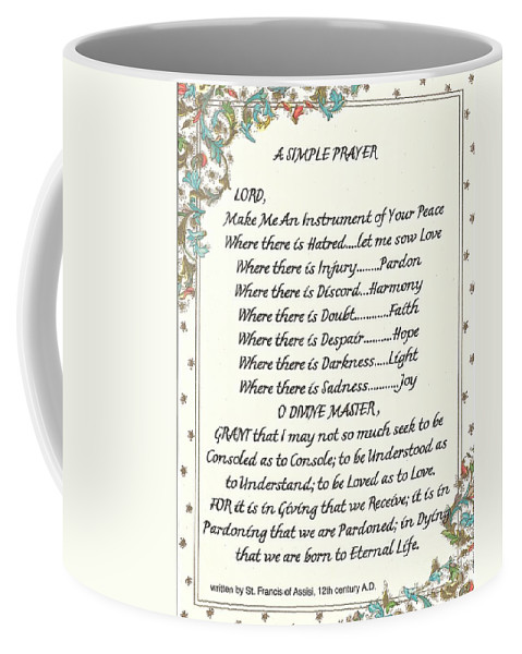 St. Francis Coffee Mug featuring the mixed media Pope Francis St. Francis Simple Prayer For Peace by Desiderata Gallery