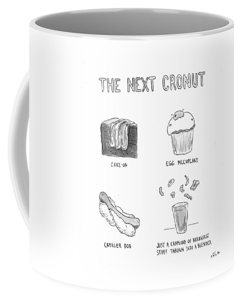 The Nest Cronut Coffee Mug featuring the drawing The Next Cronut by Emily Flake