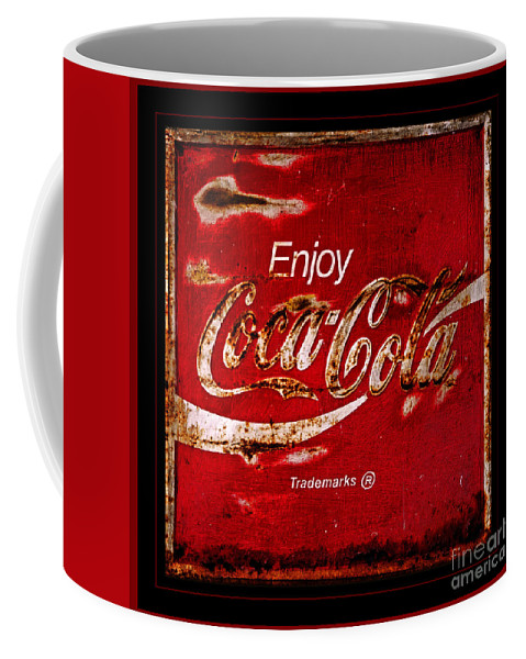 Coca Cola Coffee Mug featuring the photograph Coca Cola Classic Vintage Rusty Sign by John Stephens