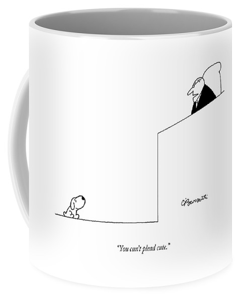 Dogs Coffee Mug featuring the drawing You Can't Plead Cute by Charles Barsotti