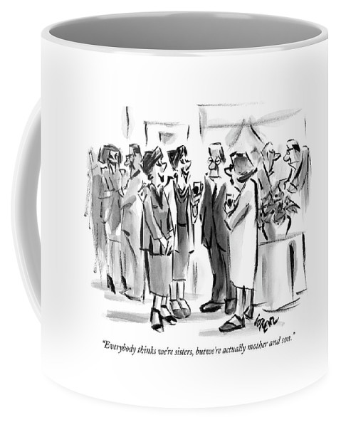 Lee Lorenz A13154 Ran On P.38 W/caption everybody Thinks We're Sisters Coffee Mug featuring the drawing Everybody Thinks We're Sisters by Lee Lorenz