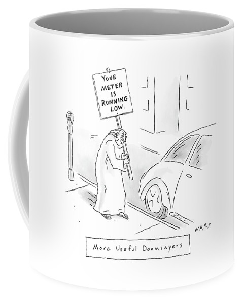 More Useful Doomsayers Coffee Mug featuring the drawing New Yorker February 11th, 2008 by Kim Warp