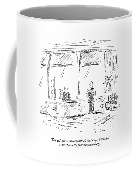 You Can't Please All The People All The Time Coffee Mug