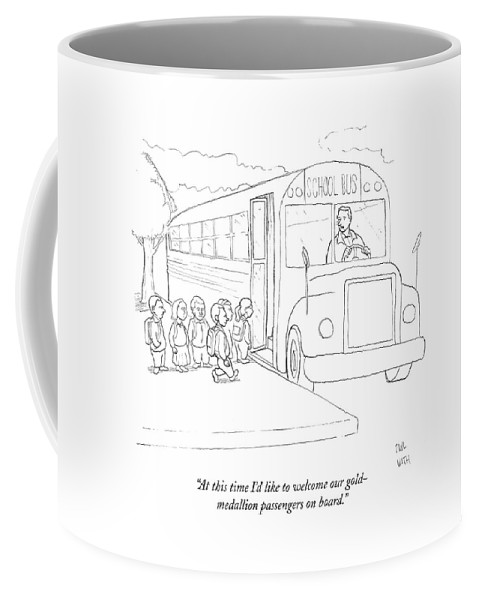 School Bus Coffee Mug featuring the drawing At This Time I'd Like To Welcome by Paul Noth