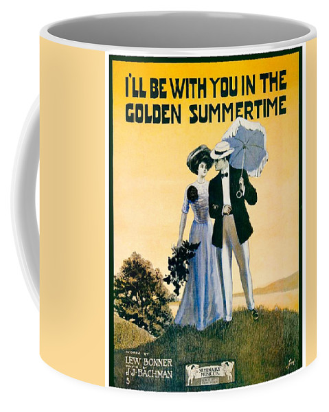 Sheet Music Coffee Mug featuring the digital art 1908 - I'll Be With You In The Golden Summertime - Lew Bonner And J.j. Bachman - Sheet Music - Color by John Madison