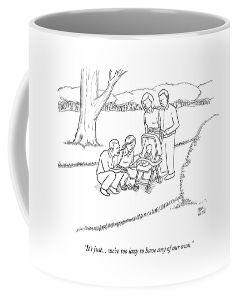 Children Coffee Mug featuring the drawing It's Just... We're Too Lazy To Have Any by Paul Noth
