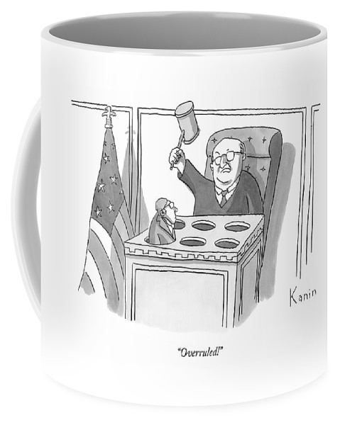 Lawyers Coffee Mug featuring the drawing Overruled! by Zachary Kanin