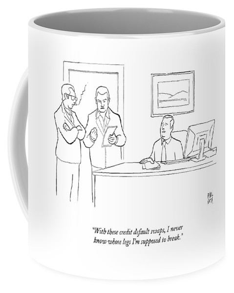 Gangsters/mob Coffee Mug featuring the drawing With These Credit Default Swaps by Paul Noth