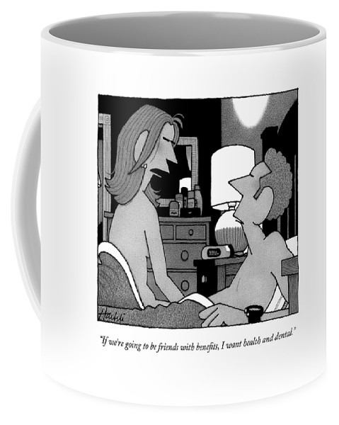 Relationships Coffee Mug featuring the drawing If We're Going To Be Friends With Benefits by William Haefeli