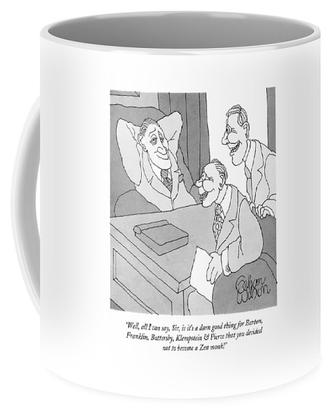 Lawyers Coffee Mug featuring the drawing Well, All I Can Say, Sir, Is It's A Darn Good by Gahan Wilson