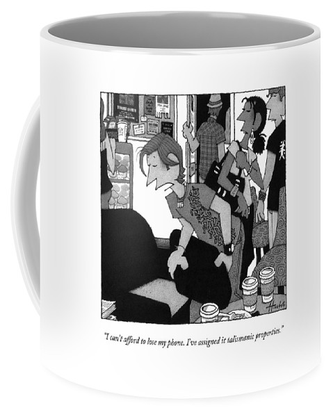 Talisman Coffee Mug featuring the drawing I Can't Afford To Lose My Phone. I've Assigned by William Haefeli