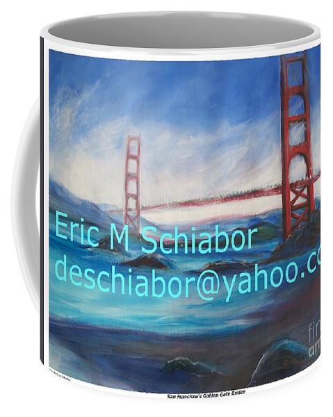 California Coast Coffee Mug featuring the painting San Francisco Golden Gate Bridge by Eric Schiabor