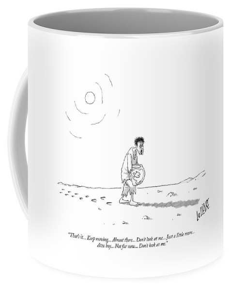 Man Coffee Mug featuring the drawing That's It... Keep Moving... Almost There... Don't by Glen Le Lievre