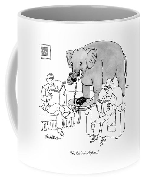 Elephants Talking Pets   (elephant Answering A Phone In A Living Room.) 121678 Jha J.b. Handelsman Coffee Mug featuring the drawing No, This Is The Elephant by J.B. Handelsman