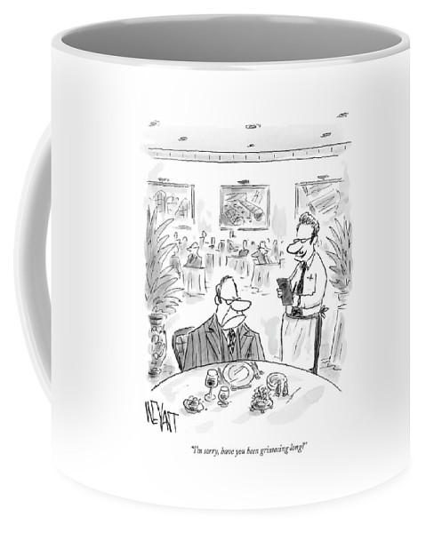 Service Dining Problems Word Play  (waiter To Angry Restaurant Patron.) 122595 Cwe Christopher Weyant Coffee Mug featuring the drawing I'm Sorry, Have You Been Grimacing Long? by Christopher Weyant