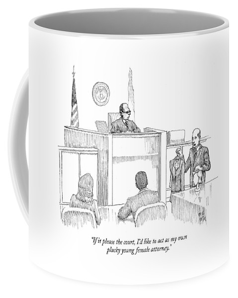 Fashion Taboos Courtrooms Lawyers  (male Lawyer Holding Female Wig And Suit In Courtroom.) 122488 Pno Paul Noth Coffee Mug featuring the drawing If It Please The Court by Paul Noth