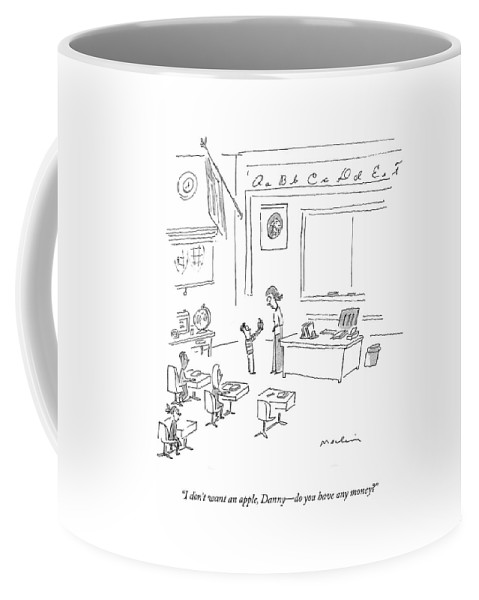 Teacher Coffee Mug featuring the drawing I Don't Want An Apple by Michael Maslin