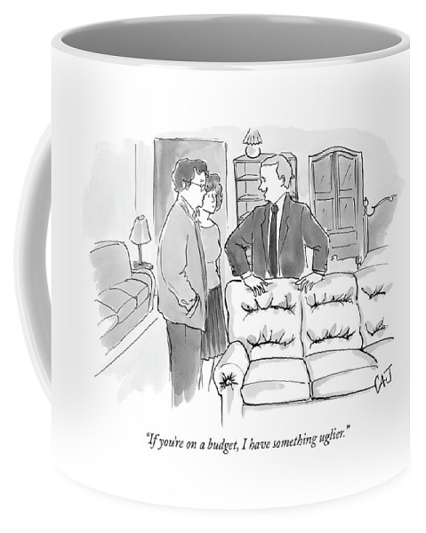 Consumerism Shopping Word Play Money Rich Poor Coffee Mug featuring the drawing If You're On A Budget by Carolita Johnson