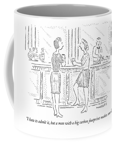 Carbon Footprint Coffee Mug featuring the drawing I Hate To Admit by Robert Mankoff