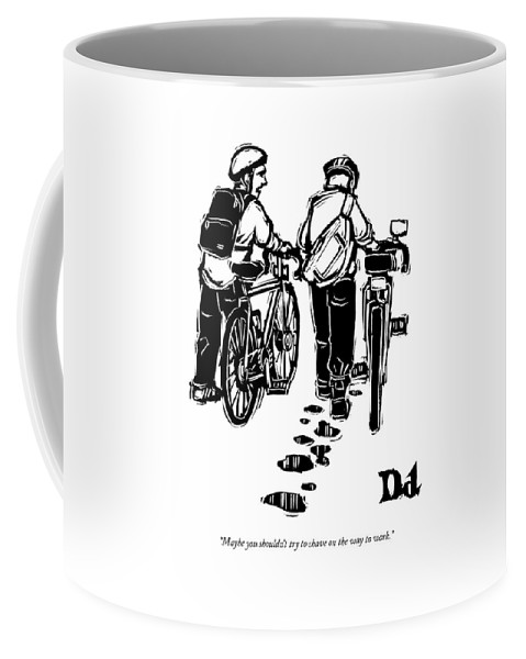 Bicycle Coffee Mug featuring the drawing Maybe You Shouldn't Try To Shave On The Way by Drew Dernavich