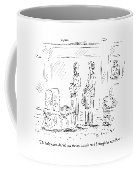 Family Infants Parents Psychology  (woman To Friend About Her Newborn Baby.) 121135 Bsm Barbara Smaller Coffee Mug featuring the drawing The Baby's Nice by Barbara Smaller