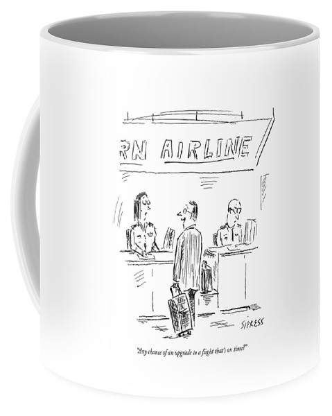 Any Chance Of An Upgrade To A Flight That's Coffee Mug